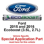 Ford 2015 and 2016 Ecoboost (3.5L, 2.7L)